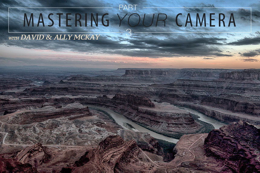 Mastering-Your-Camera-Part3